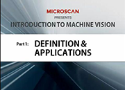 Introduction to Machine Vision Part 1: Definition & Applications