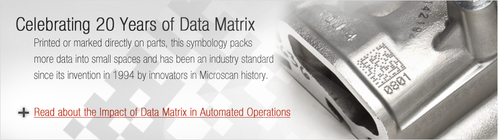 20 Years of Data Matrix: Read about the Impact of this Code in Automated Operations