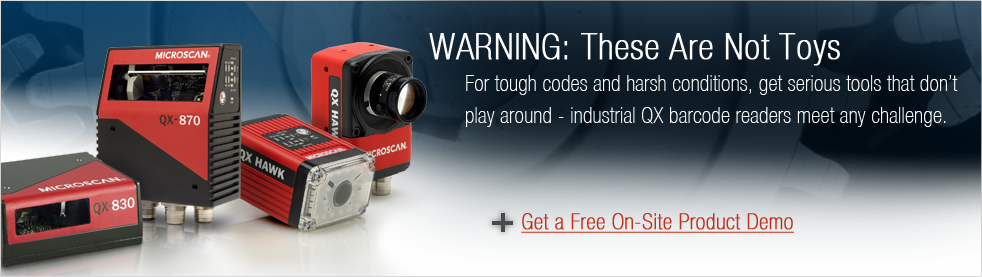 WARNING: These Are Not Toys - Industrial QX Barcode Readers